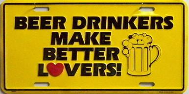 Photo of BEER DRINKERS BETTER LOVERS, METAL LICENSE PLATE