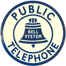 Photo of BELL TELEPHONE, PUBLIC TELEPHONE SIGN, THIS HEAVY METAL SIGN HAS THAT OLD TIME LOOK