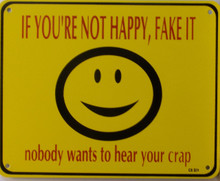 HUMOUROUS SIGN, WARNING DON'T COMPLAIN HERE