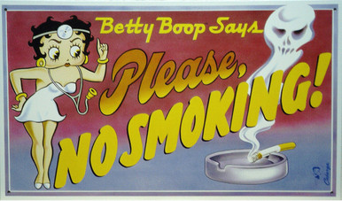 BETTY BOOP NO SMOKING, BETTER LISTEN TO BETTY!! THIS SIGN IS OUT OF PRINT WITH ONLY TWO LEFT.
