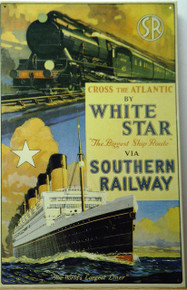 UNUSUAL RAILWAY & CRUISE SHIP SIGN,  THIS SIGN IS OUT OF PRINT WITH ONLY TWO LEFT IN STOCK