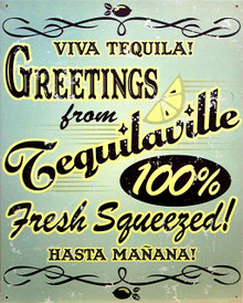GREAT METAL SIGN WITH TEQUILA COLORS AND GRAPHICS