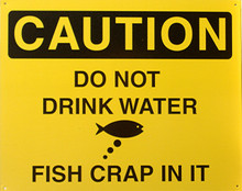"THIS TIN SIGN HAS HOLES IN EACH CORNER FOR EASY MOUNTING IT MEASURES APOX. 12"" X 15""  GREAT HUMOR FOR ANYWHERE YOU MIGHT FIND WATER"