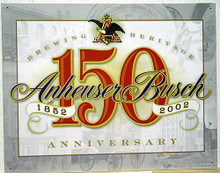 Photo of BUD 150TH ANNIVERSARY SIGN FROM 2002, EXCEPTIONAL COLOR AND GREAT DETAILS