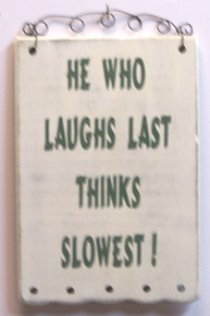 """THIS HUMOROUS WOOD & WIRE SIGN MEASURES 4 3/4"""" X 7 1/4"""" OVERALL"""