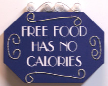 """THIS SMALL HUMOROUS WOOD &METAL SIGN MEASURES 7 3/8"""" X 6"""" OVER ALL"""