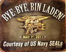Photo of BYE BYE BIN LADEN, NAVY SEALS SIGN  ON HEAVY DUTY METAL with Great Finish