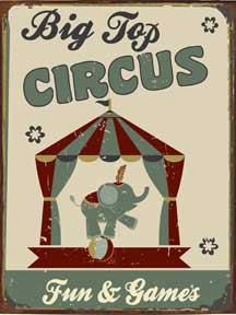 "BIG TOP CIRCUS ENAMEL SIGN MEASURES 12"" X 16"" AND HAS HOLES IN EACH CORNER FOR EASY MOUNTING GREAT COLORS AND DURABLE ENAMEL FINISH MAKE THIS SIGN A MUST HAVE FOR CIRCUS LOVERS."