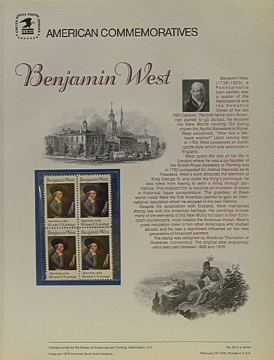 "PANEL # 43, U.S. COMMERATIVE PANEL BENJAMIN WEST, ISSUED 2/10/1975 SCOTT # 1553 PRINTED ON HEAVY PAPER MEASURING 8  1/2""  X  11  1/4"" WITH 4 BENJAMIN WEST 10 CENT STAMPS PANELS ISSUED BY U.S. BUREAU OF ENGRAVING REPRESENT MANY HISTORICAL EVENTS IN OUR COUNTRY PLUS CULTURAL, WILDLIFE, FLORAL, MUSICAL, MOVIES AND COUNTLESS OTHER SUBJECTS, GREAT FOR  COLLECTORS AND ENTHUSIAST OF A WIDE VARIETY OF INTEREST.  GREAT TO FRAME FOR GIFTS! UP TO A DOZEN CAN BE SHIPPED USING PRIORITY MAIL FLAT RATE ENVELOPE, FOR THE PRICE OF ONE (REFUND GIVEN AFTER PANELS ARE SHIPPED TAKES 3-4 DAYS FOR REFUND TO REACH YOUR CARD) OR YOU CAN SEND ONE OR MORE, FIRST CLASS (NOT INSURED) FOR LESS, YOUR CHOICE."