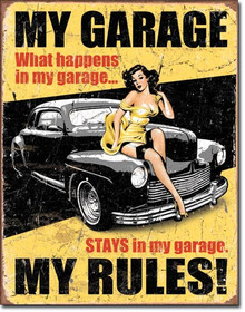 "MY GARAGE MY RULES VINTAGE TIN SIGN  MEASURES 12 1/2"" W X 16"" H  WITH HOLES IN EACH CORNER FOR EASY MOUNTING"