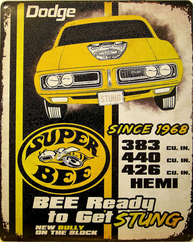 "DODGE SUPER BEE VINTAGE TIN SIGN MEASURES 15"" X 12"" WITH HOLES IN EACH CORNER FOR EASY MOUNTING"
