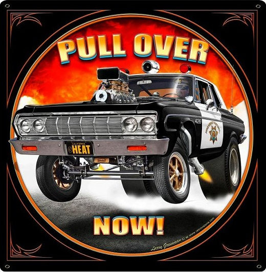 Pull Over Sign : Pull over now police sign heavy metal vintage