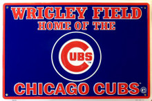 Photo of CHICAGO CUBS BASEBALL, WRIGLEY FIELD HOME OF THE CHICAGO CUBS SIGN