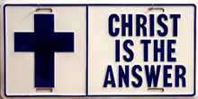 Photo of CHRIST IS THE ANSWER LICENSE PLATE