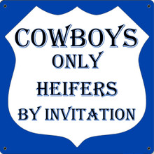 COWBOYS ONLY FULLY CUSTOMIZABLE ENAMEL SIGN  S/O