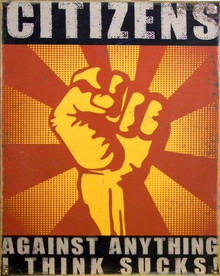 Photo of CITIZENS AGAINST ANYTHING SIGN