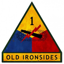 "1ST ARMOR DIVISION ""OLD IRON SIDES"" SHAPED (Sublimation Process) Vintage metal Sign S/O"