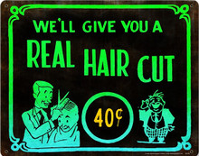 HAIRCUT 40 CENTS   BARBER - BEAUTY SHOP (Sublimation Process) Vintage metal Sign S/O