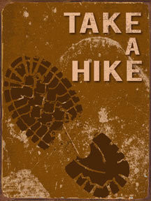 TAKE A HIKE VINTAGE ENAMLE FINISH ON HEAVY 24 GAGUE METAL SIGN  S/O