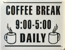 Photo of COFFEE BREAK SMALL SIGN,