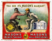 MASON'S BLACK & WHITE SHOE SHINE (Sublimation Process) Vintage metal Sign S/O