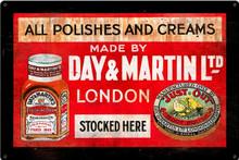 DAY & MARTIN SHOE POLISH (Sublimation Process) Vintage metal Sign S/O