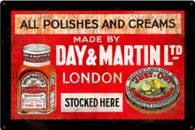 DAY & MARTIN SHOE POLISH (Sublimation Process) Vintage metal Sign S/O