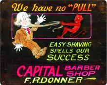 """CAPITAL BARBER SHOP """"WE HAVE NO PULL"""" DEVIL (Sublimation Process) Vintage metal Sign S/O"""