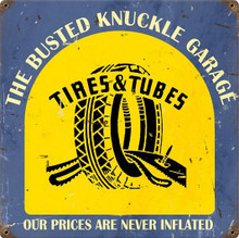 """TIRE SHOP """"OUR PRICES ARE NEVER INFLATED"""") (Sublimation Process) Vintage metal Sign Corners Rusted for Weathered Look S/O (Sublimation Process) Vintage metal Sign S/O"""