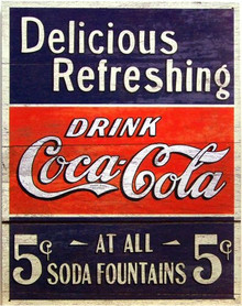 Photo of COKE DELICIOUS REFRESHING FIVE CENTS SIGN HAS BLACK TOP AND BOTTOM WITH RED THROUGH THE MIDDLE, RICH COLORS AND GREAT GRAPHICS