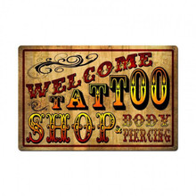 WELCOME TATTOO SHOP Sublimation Process Sign  S/O