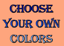 EASILY DESIGN YOUR OWN SIGN, CHOSE BORDER COLOR, CENTER COLOR, TYPE OF FONT, COLOR OF FONT, THEN WHAT YOU WANT ON YOUR SIGN (LINE BY LINE) HORIZONTAL UP TO    7 LINES (ANY LINES LARGER PRINT?)  WITHIN A FEW DAYS YOU WILL HAVE A SAMPLE HOW YOUR SIGN WILL LOOK FOR YOUR APPROVAL.  IF YOU APPROVE YOUR ORDER WILL BE MADE FOR YOU.
