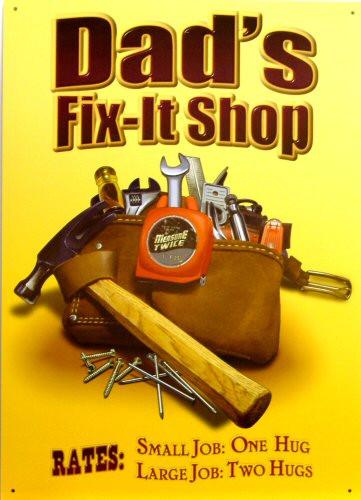 Photo of DADS FIX IT SHOP WITH TOOL POUCH, RATES SMALL JOBS ONE HUG, LARGE JOBS, TWO HUGS  GREAT COLORS NICE GRAPHICS