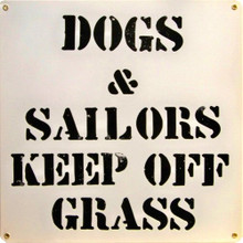 Photo of DOGS & SAILORS KEEP OFF GRASS SIGN SAILORS FROM NORFOLK, SAN DIEGO AND OTHER DUTY STATIONS REMEMBER THIS FROM THE 50'S & 60'S..WHAT'S SADDEST OF ALL, THE DOGS GOT TOP BILLING!