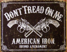 Photo of DON'T TREAD ON ME - AMERICAN IRON SHOWS CROSSED REVOLVERS AND SECOND AMENDMENTS, THE GRAPHICS AND DETAIL MAKE IT LOOK A 100 YEARS OLD