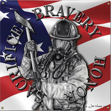 BRAVERY HONOR, FIREFIGHTERS METAL SIGN S/O