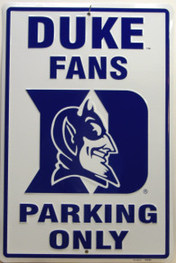 DUKE FANS EMBOSSED COLLEG SIGN