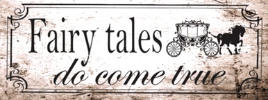 Photo of FAIRY TALES DO COME TRUE PORCELAIN SIGN WITH A HORSE DRAWN CARRIAGE, THIS SIGN HAS THAT OLD TIME LOOK WITH GREAT DETAIL