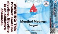 Forever Menthol Madness 30ml