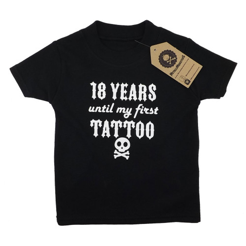 18 Years until my first Tattoo T-Shirt Black