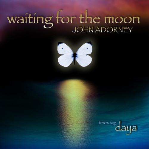 Waiting for the Moon CD - John Adorney featuring Daya