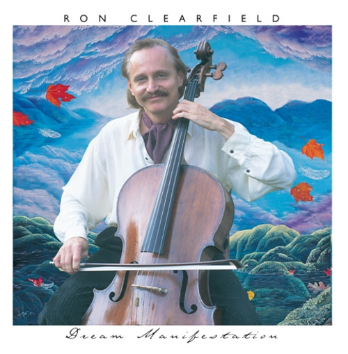Dream Manifestation - Ron Clearfield