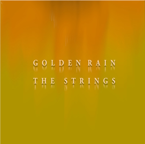 Golden Rain, The Strings (Klaus Hastermann)