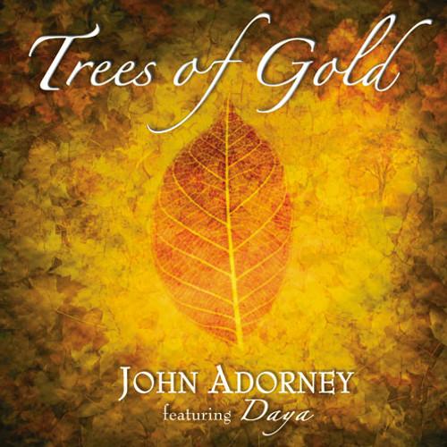 Trees of Gold DOWNLOAD - John Adorney