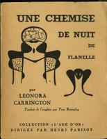 Max Ernst and Lnora Carrington, Une Chemise de Nuit de Flanelle, 1951