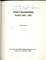 John Chamberlain, Reliefs 1960-1982, Exhibition Catalogue Ringling (SIGNED), 1983