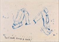 Tracey Emin, You Can't Fuck a Shoe, 2010