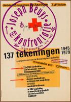 Joseph Beuys, Joseph Beuys, een konfrontatie, 137 Tekeningen 1945-1979, Museum Boijmans van Beuningen, Rotterdam, 1979 (SIGNED) , 1979