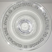 """JENNY HOLZER Hand Blown Glass Bowl: """"USE WHAT IS DOMINANT IN A CULTURE TO CHANGE IT"""" 2003, Hand Blown Glass Bowl (Signed and Numbered)"""