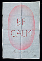 Louise Bourgeois, BE CALM (Limited Edition), 2005